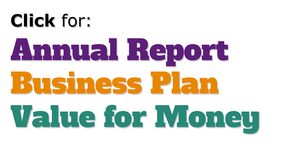 Our Business Plan, Annual Report and Value for Money statement