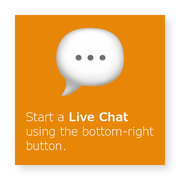 Icon reading 'Start a Live Chat using the bottom-right button'.