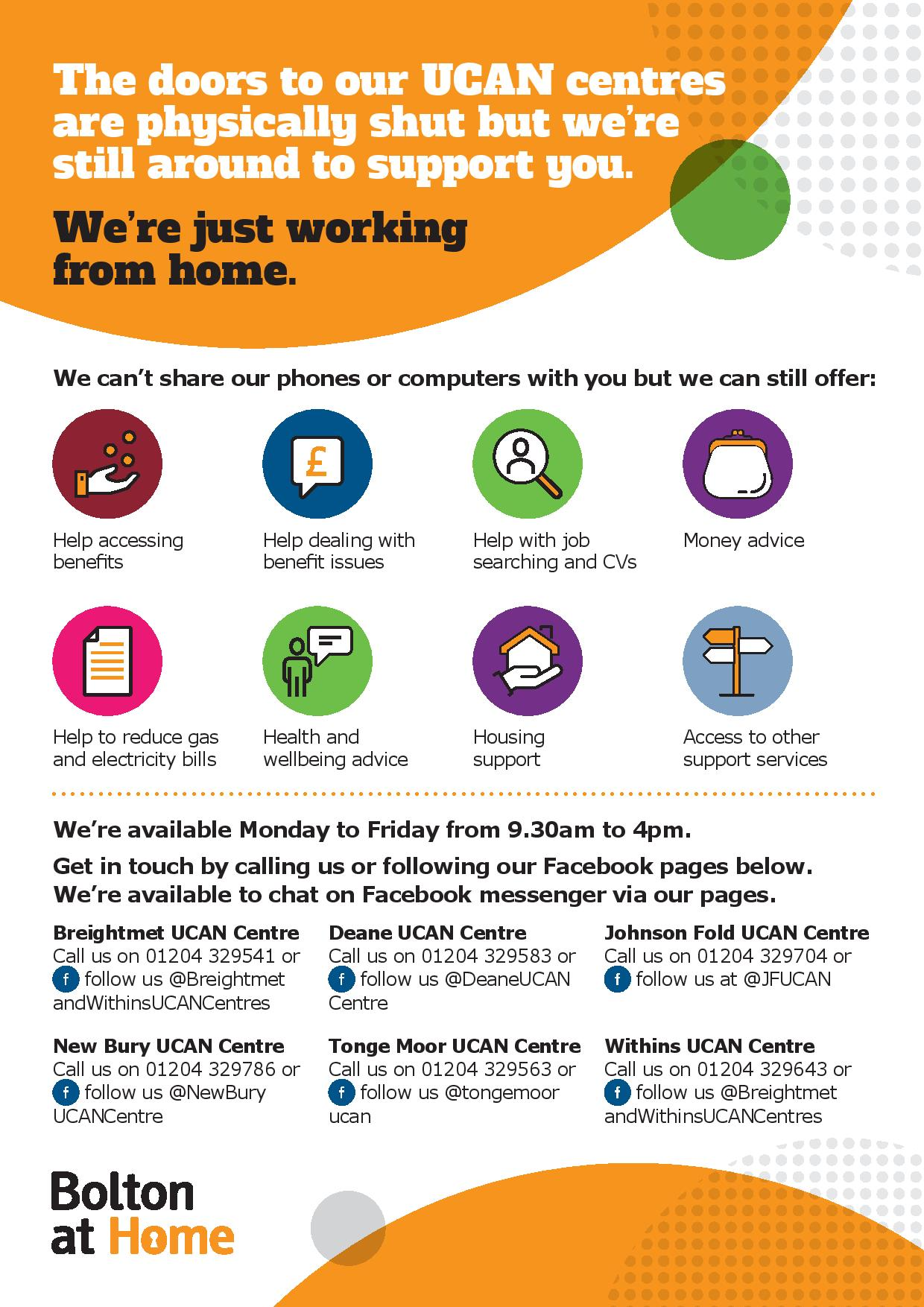 A poster detailing the services on offer from our UCAN teams even whilst our centres are shut. They can help with accessing benefits, job searching and CVs, reducing electricity bills, health/wellbeing advice, and housing support.